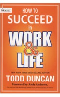 How to succeed in work and life
